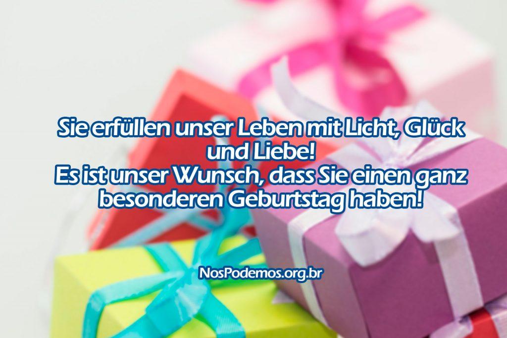 Sie erfüllen unser Leben mit Licht, Glück und Liebe! Es ist unser Wunsch, dass Sie einen ganz besonderen Geburtstag haben!